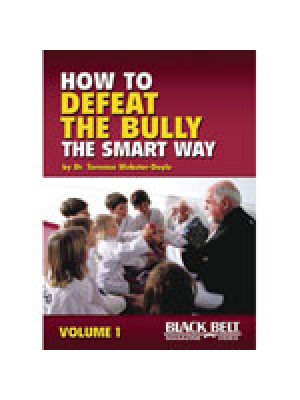 How To Defeat The Bully The Smart Way Series Titles