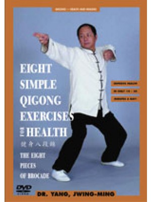 Eight Simple Qigong Exercises for Health - The Eight Brocades