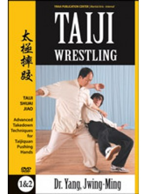 Taiji Wrestling - Advanced Takedown Techniques